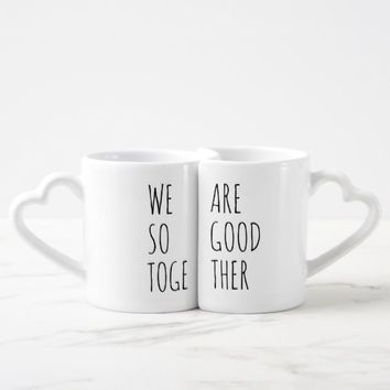 We Are So Good Together positive customizable Coffee Mug Set