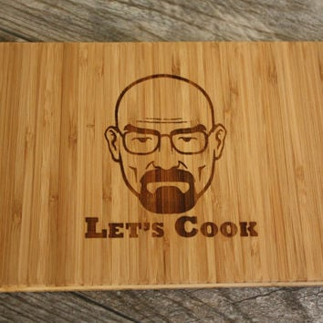 Let's Cook Cutting Board - Breaking Bad | Walter White | Heisenberg Inspired