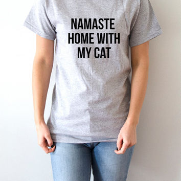 Namaste Home With My Cat T-shirt Unisex With saying womens gifts to her slogan tees  for teen yoga ladies cute women gift tops Cats tshirts