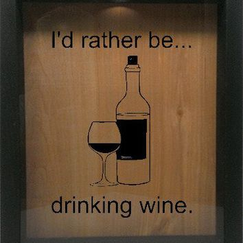 "Wooden Shadow Box Wine Cork/Bottle Cap Holder 9""x11"" - I'd Rather Be Drinking Wine"