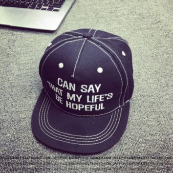 Can Say That My Life's Be Hopeful Embroidered Baseball Cap Hat