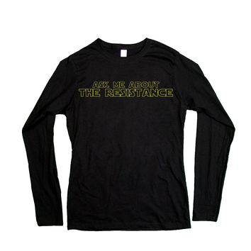 Ask Me About The Resistance (Star Wars) -- Women's Long-Sleeve