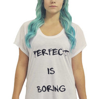 Madness Is The Perfect Is Boring Tee in White : Karmaloop.com - Global Concrete Culture