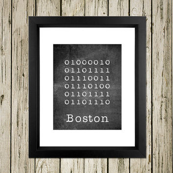 Boston City Binary Code Sign Printable Instant Download Print Poster City Name Art Typography Home Decor  Wall Decor BC002