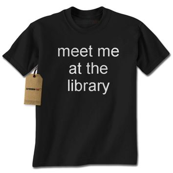 Meet Me At The Library Mens T-shirt