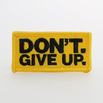 DON'T GIVE UP PATCH