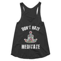 Don't Hate, Meditate racerback tank, Yoga Shirt, Gym Shirt, Gym Tank, Yoga Top, meditation, Orlando Strong, Orlando Love, LGBT, Fundraising