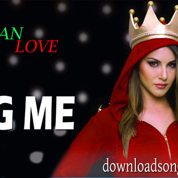Sunny Leone Hug Me Video Song Bluray Download Online - Download Songs Now Latest Songs All Are Here