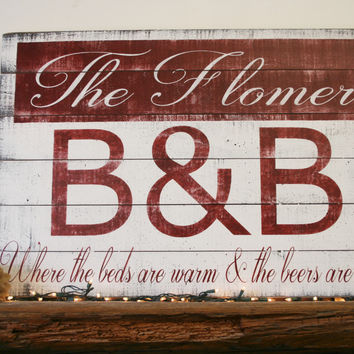 Custom Wood Sign Bed And Breakfast Sign Pallet Sign Rustic Wood Sign Vintage Look Sign Distressed Wood Sign Beds Are Warm Beers Are Cold