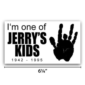 Grateful Dead I'm One of Jerry Kids Vinyl Sticker Jerry Garcia