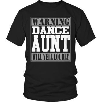 Limited Edition - Warning Dance Aunt will Yell Loudly