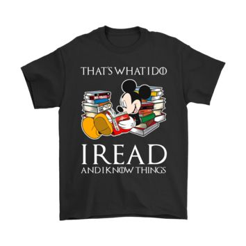 PEAPINY Mickey Mouse That's What I Do I Read And I Know Thing Shirts