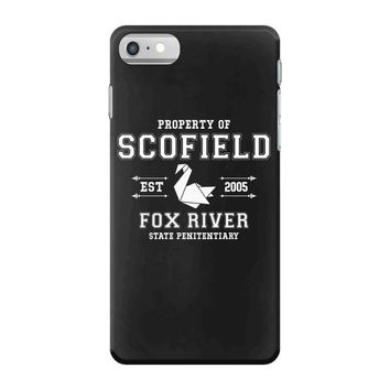 Property of Scofield, Fox River, State Penitentiary iPhone 7 Case