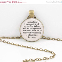 "ON SALE Jane Austen Valentine's Day ""You must allow me to tell you how ardently I admire and love you"" Mr Darcy Pendant Necklace Key Ring"