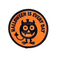 Halloween Is Everyday Patch