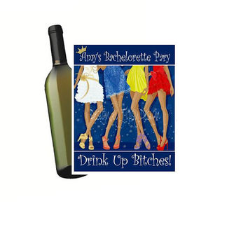 4 Customized Wine Bottle Labels Bachelorette Girls Night Out Birthday Party Personalized