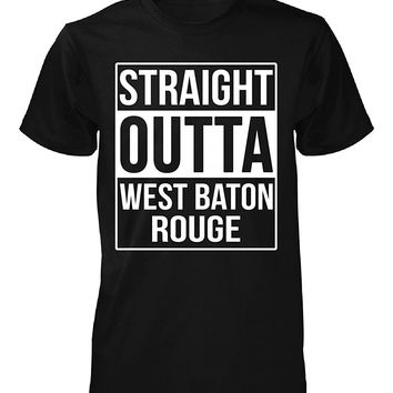 Straight Outta West Baton Rouge County. Cool Gift - Unisex Tshirt