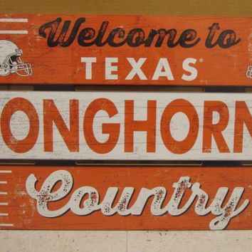 "TEXAS LONGHORNS WELCOME TO LONGHORNS COUNTRY WOOD SIGN 19""X30'' NEW WINCRAFT"