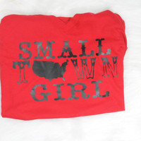 Sale! Small town girl t shirt