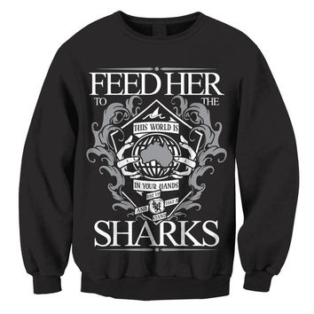 Feed Her To The Sharks: Take A Stand Crew Neck Sweatshirt (Black)