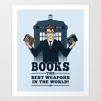 The Best Weapons in the World Art Print by Pigboom El Crapo
