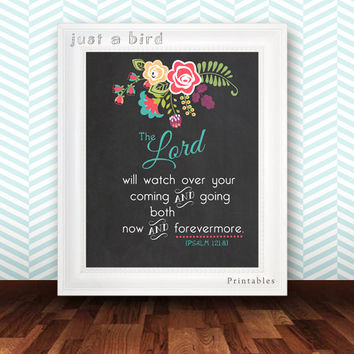 Chalkboard Nursery decor, Bible verse art print - Psalm 121:8 - Christian scripture, house blessing - the Lord will watch over your coming