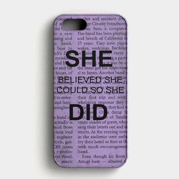 She Believed She Could So She Did iPhone SE Case