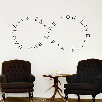 Love Your Life Infinity Quote