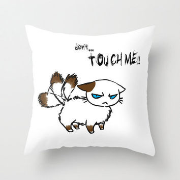 "Throw pillow from an original kitty illustration/design, ""Grumpy Cat....Don't Touch Me"" ... 16"" x 16"""