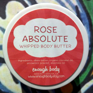 Rose Absolute Whipped Body Butter ~ Shea Body Butter ~ Body Lotion ~ Body Cream