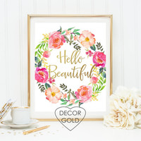 hello beautiful quote gold foil print sign home gift gold office decor gold home decor print wall decor dorm decor typography holiday gift