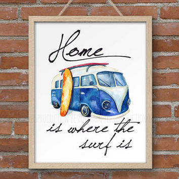 Surfboard Wall Art, Surf Print Poster, Surf Art, Home is Where the Surf is (waves are), RV Camper Van Art Print, Beach House Decor Sign