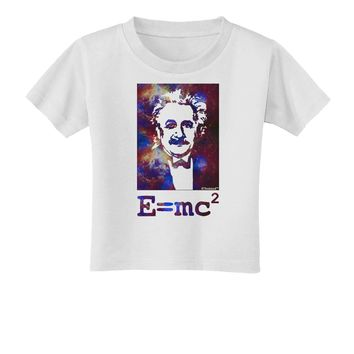Cosmic Galaxy Einstein - E equals mc2 Toddler T-Shirt by TooLoud