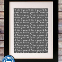 I Love You Script 8x10 Print - Love Sign - Valentine's, Birthday, Mother's Day Gift