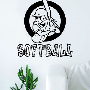 Softball Batter Quote Decal Sticker Vinyl Wall Room Decor Decoration Art Family Home Sports Girls Teen Baseball