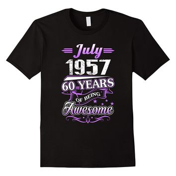 July 1957 60 Years Of Being Awesome Shirt