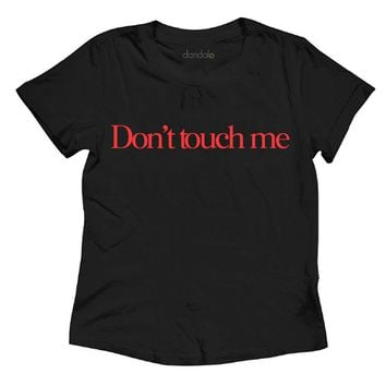 "T-Shirt ""Don't touch me"""