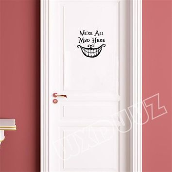 Personality We're All Mad Vinyl Door Sticker Alice In Wonderland Wall Stickers Nursery Kids Room F65