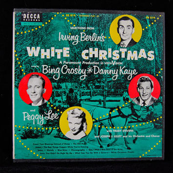 Retro Record Irving Berlin's White Christmas-Three 45 Records Set Bing Crosby, Danny Kaye, Peggy Lee