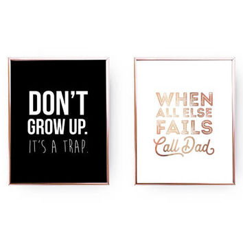 Set Of 2 Prints, Don't Grow Up It's A Trap, Call Dad Print, Home Decor, Gold Foil Print, Father Wall Art, Nursery Decor, Typography Print