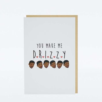 You Make Me Drizzy Card - Urban Outfitters