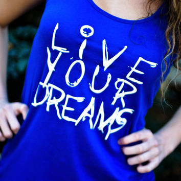 Racerback Workout Tank Top - Live Your Dreams - Royal Blue With White Writing Racerback Tank Top - Size Large