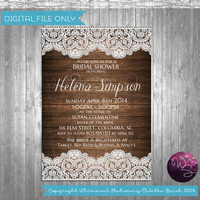 "Bridal Shower Invitation ""Rustic Wood Lace"" (Printable File Only) Wedding Shower Invitation Country Rustic Bride"