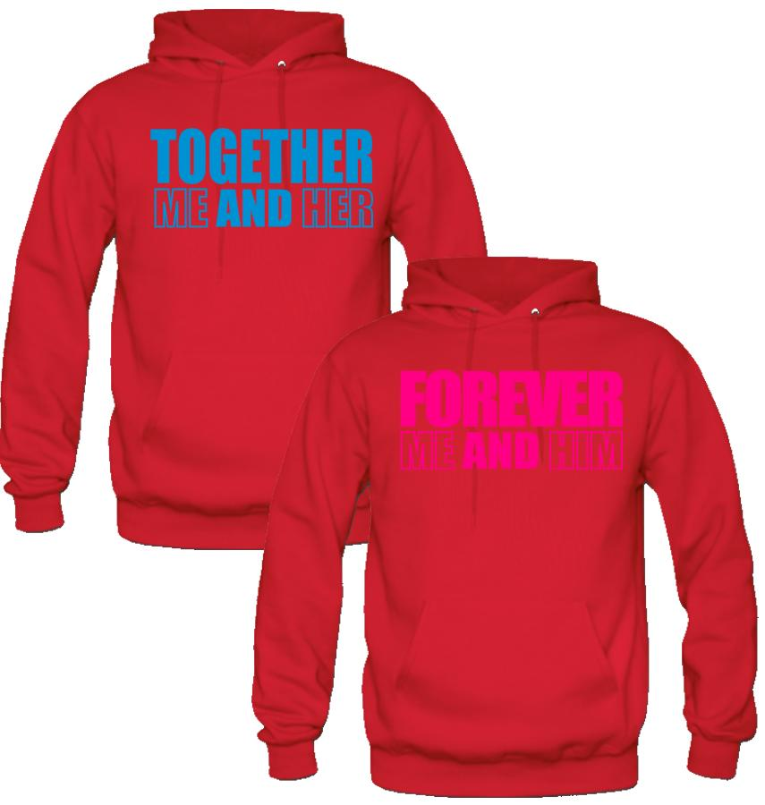 FOREVER ME AND HIM FOREVER ME AND HER COUPLE LOVE HOODIES