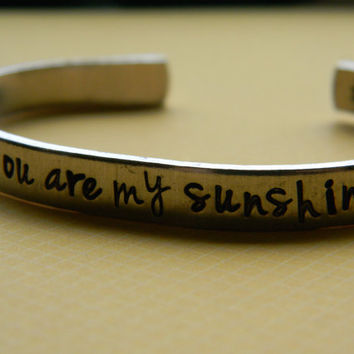 you are my sunshine one aluminum bracelet 1/4 inch wide