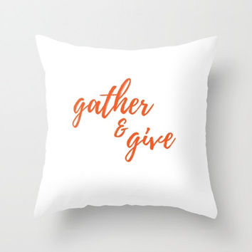 Thanksgiving Decor, White and Orange, Gather and Give, Fall Decor, Autumn Home Decor, Small Throw Pillow, Large Pillow Cover, Fall Home