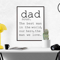 DEFINITION OF DAD Funny Wall Art Father Gift Daddy Gift Fathers day Birthday Gift For Fathers Word Definition My Daddy Is Super Hero Quote