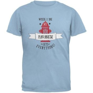 DCCKJY1 Funny When I Die Havanese Light Blue Adult T-Shirt