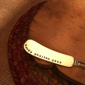 Hand Stamped Hanukkah Knife, Happy Challah Days Spreader, Chanukah Cheese Spreader, Handstamped Knife, Unique Gift, Stamped Silverware