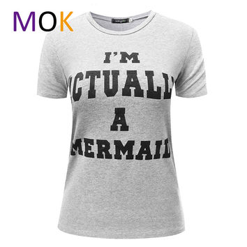 I'm Actually A Mermaid Shirt for women